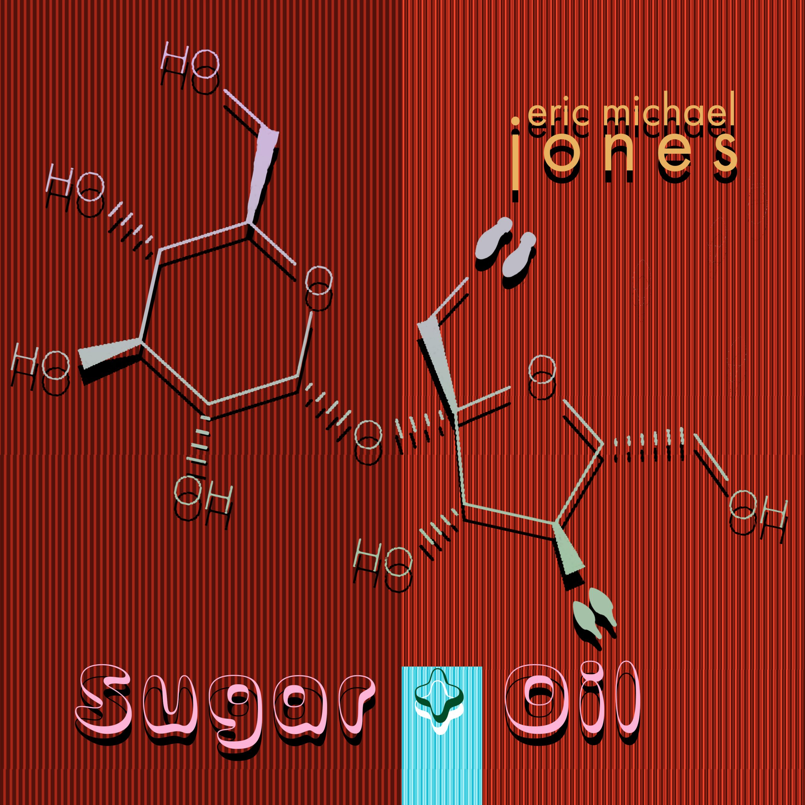 Cover art for Sugar And Oil shows a graphic design of molecules dancing