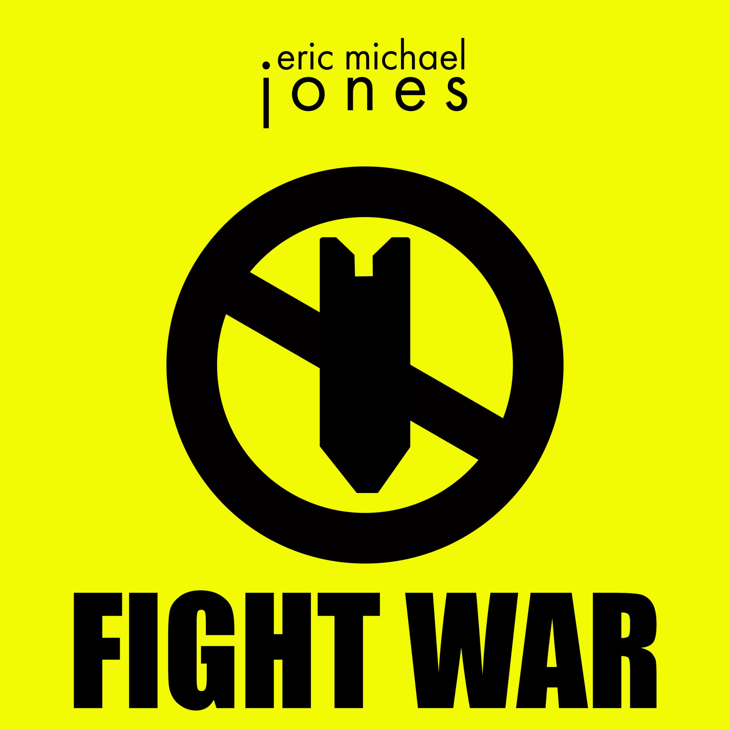 """Cover art for Fight War showing a graphic """"No Bombs"""" symbol"""