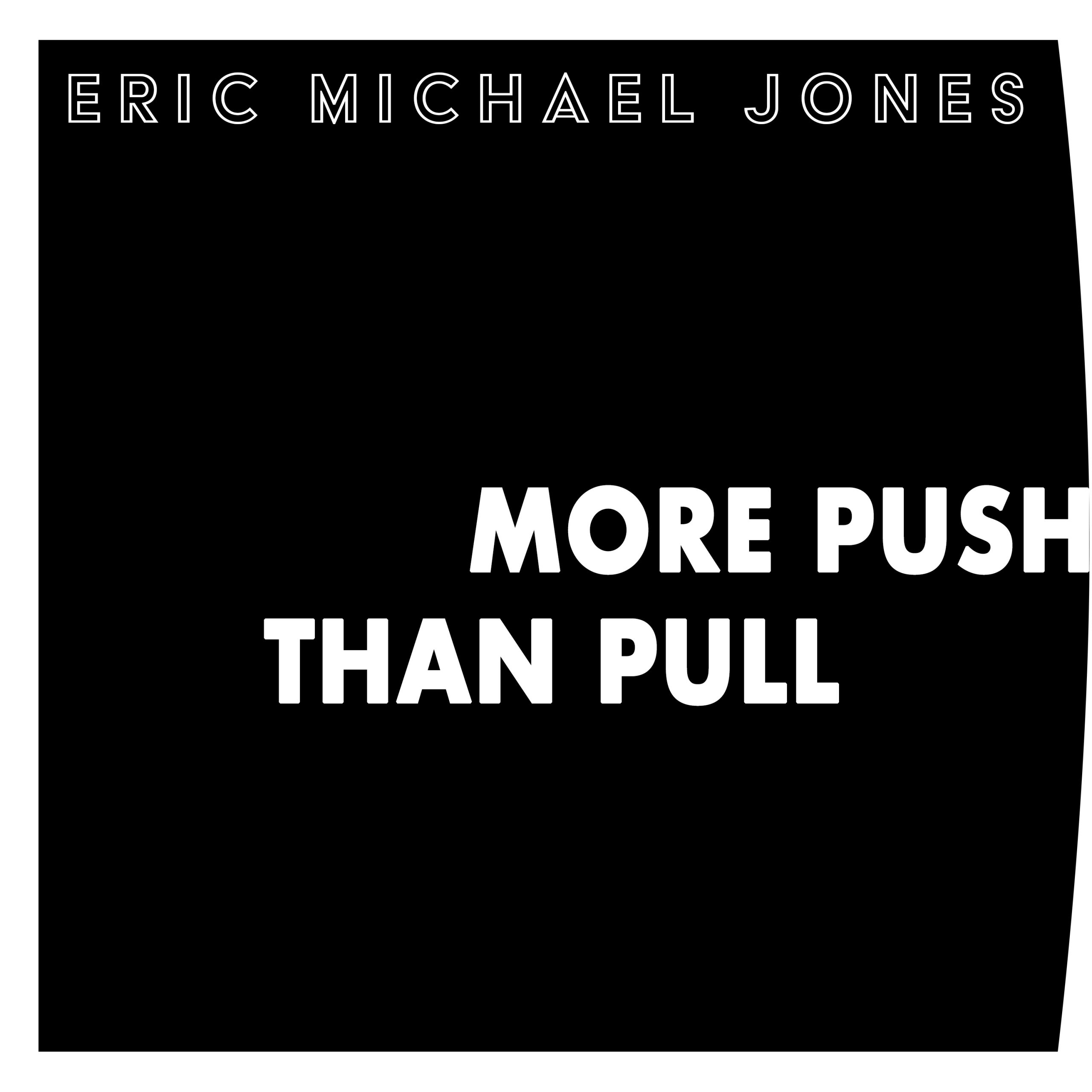 More Push Than Pull