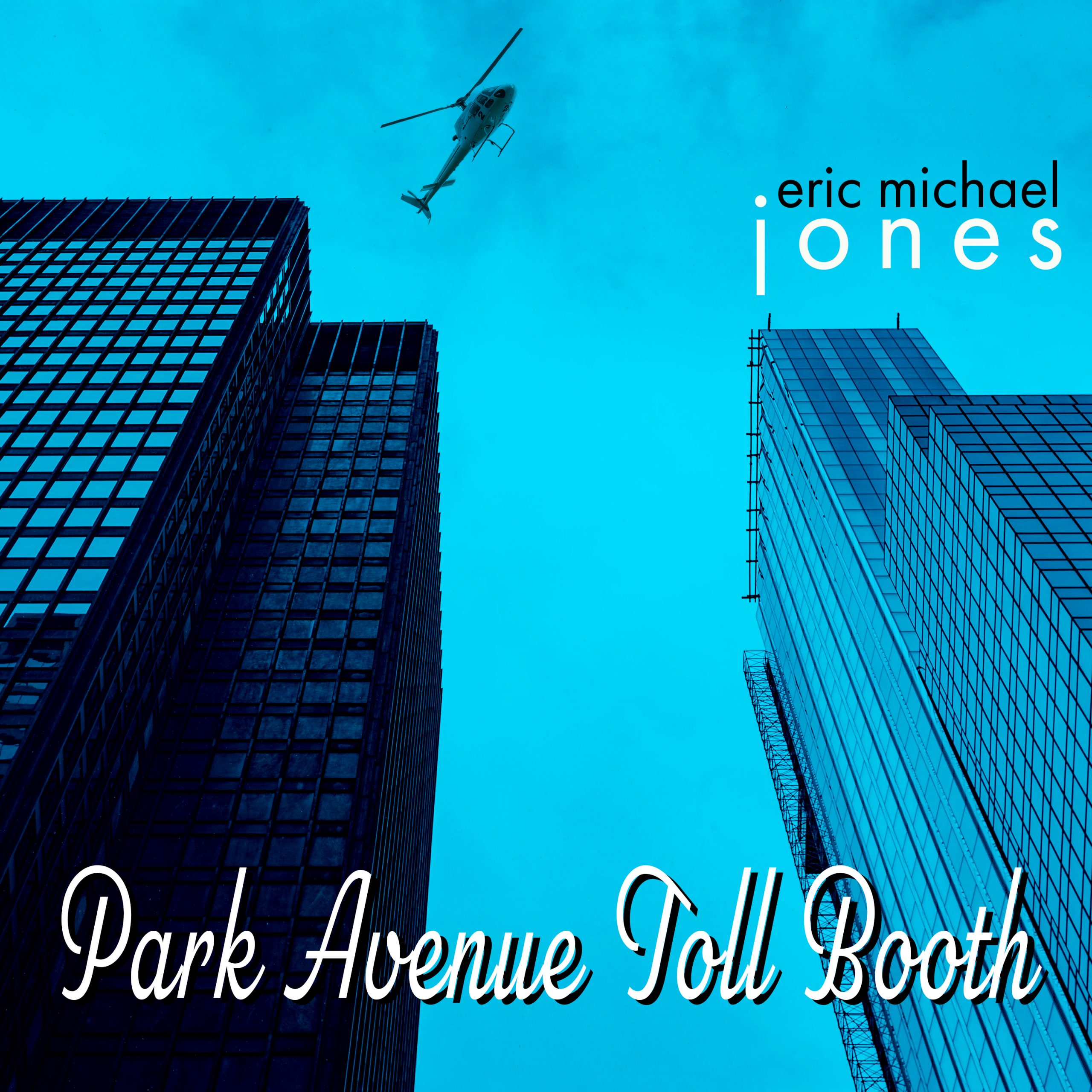 Cover art for Park Avenue Toll Booth, showing the Seagrams Building with a helicopter above it