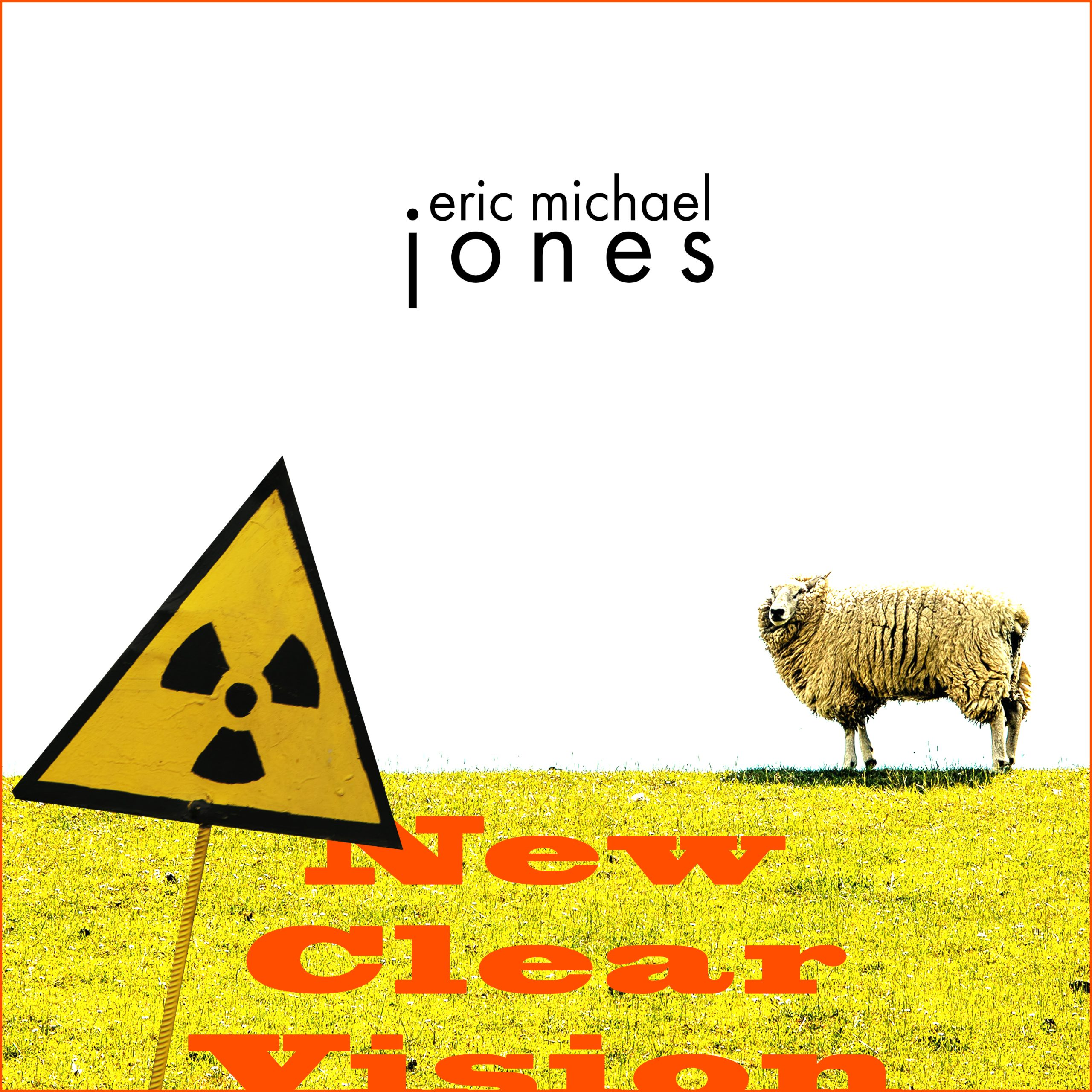 Cover art for New Clear Vision, showing a sheep against a white background with a radiation warning sign in the foreground